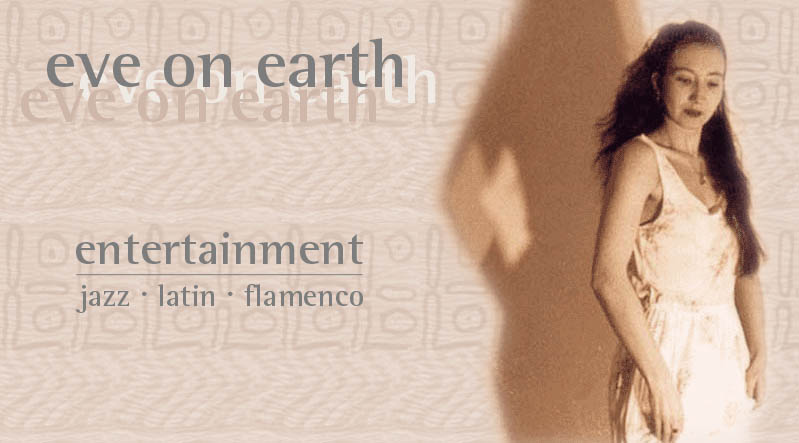 eve on earth :: jazz - latin - flamenco